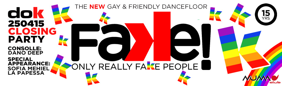 (SLIDE) FAKE (25 Aprile 2015 - CLOSING PARTY + DJS)