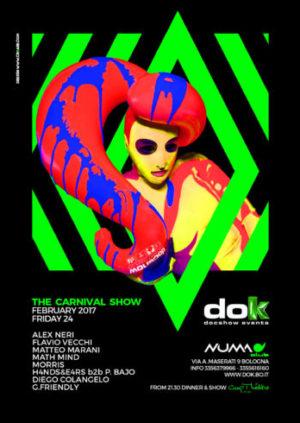 24.02.17 – DOK • the Carnival SHOW Alex Neri & Flavio Vecchi