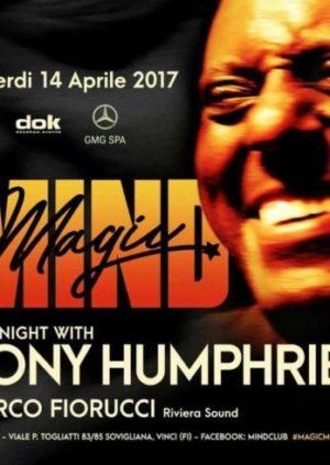 Magic Mind / One Night with Tony Humphries