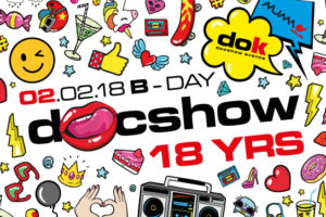 02.02.18 – 18yrs Happy B-Day Docshow! | Carnival