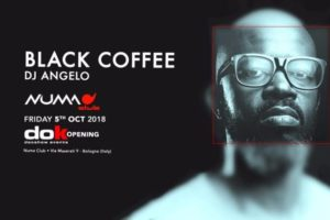 DOK Opening Party Season 2018/2019 | BLACK Coffee – NUMAclub (Bologna – Italy)